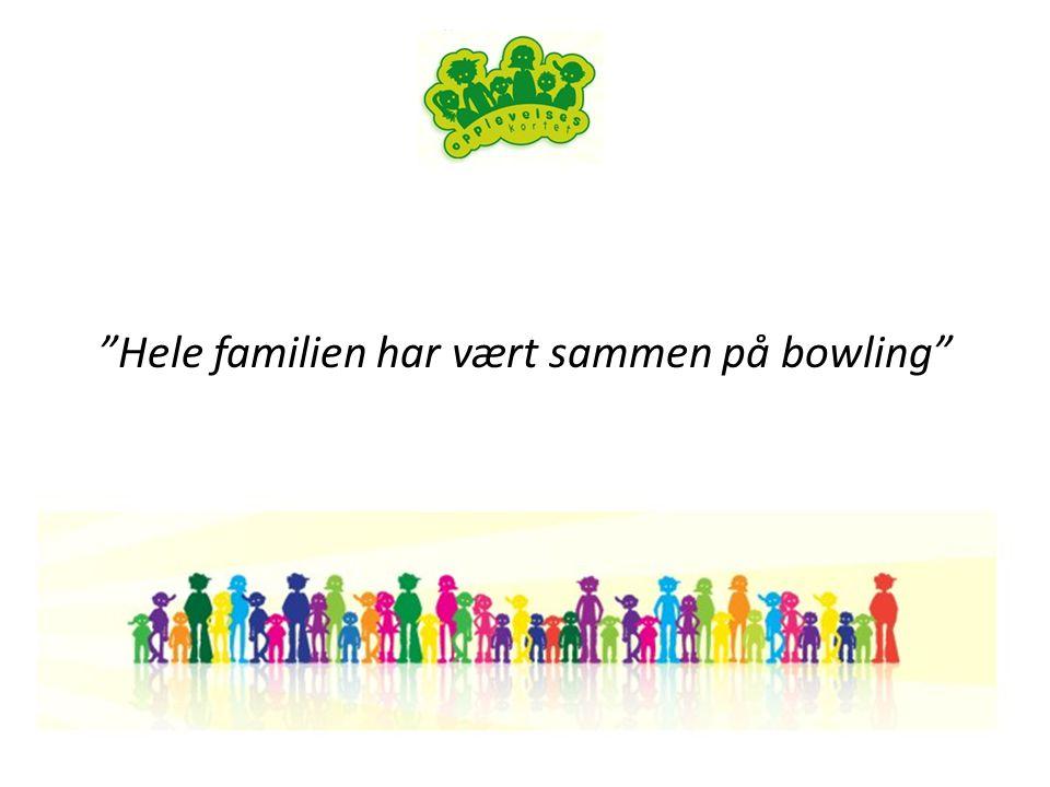 Hele familien har vært sammen på bowling