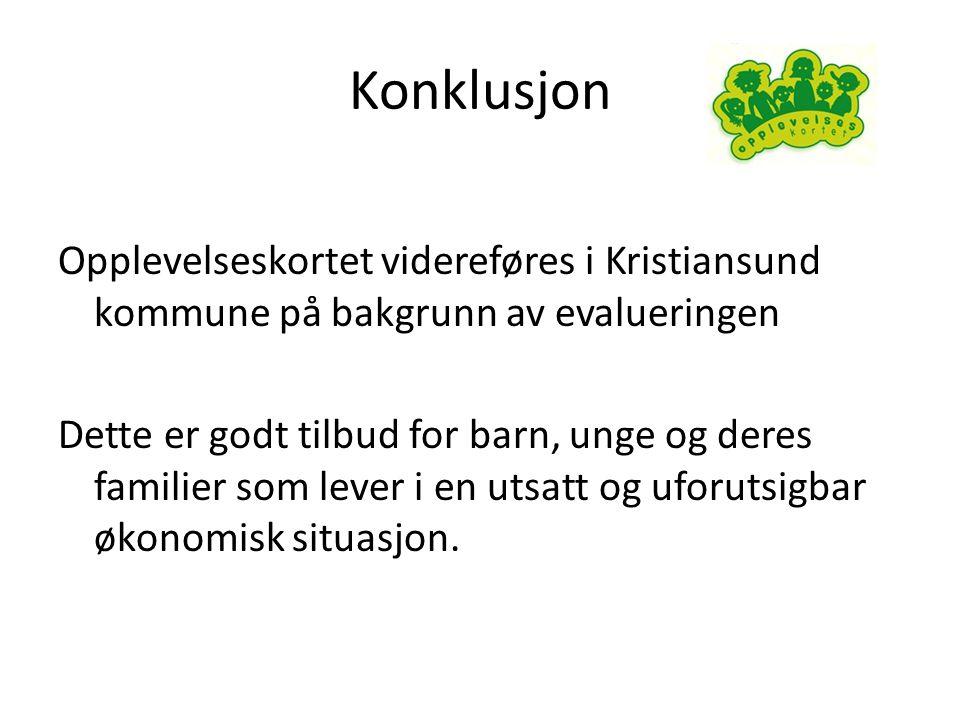 Konklusjon Opplevelseskortet videreføres i Kristiansund kommune på bakgrunn av evalueringen Dette er godt tilbud for barn, unge og deres familier som lever i en utsatt og uforutsigbar økonomisk situasjon.