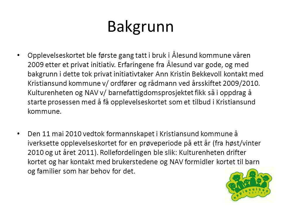 Bakgrunn • Opplevelseskortet ble første gang tatt i bruk i Ålesund kommune våren 2009 etter et privat initiativ.