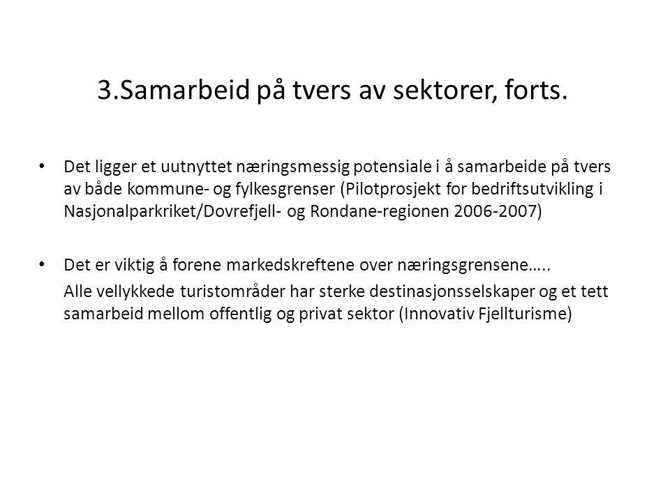 3.Samarbeid på tvers av sektorer, forts.
