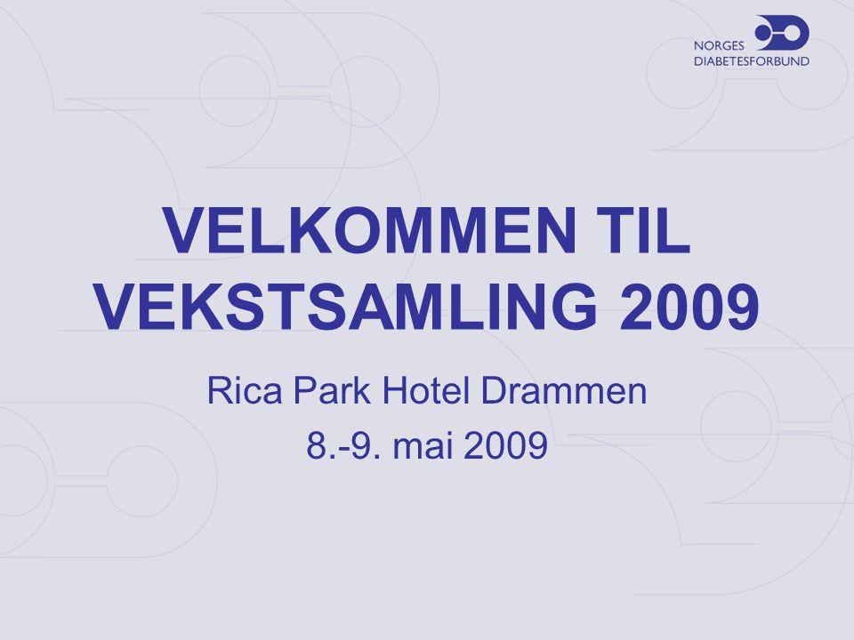 VELKOMMEN TIL VEKSTSAMLING 2009 Rica Park Hotel Drammen 8.-9. mai 2009