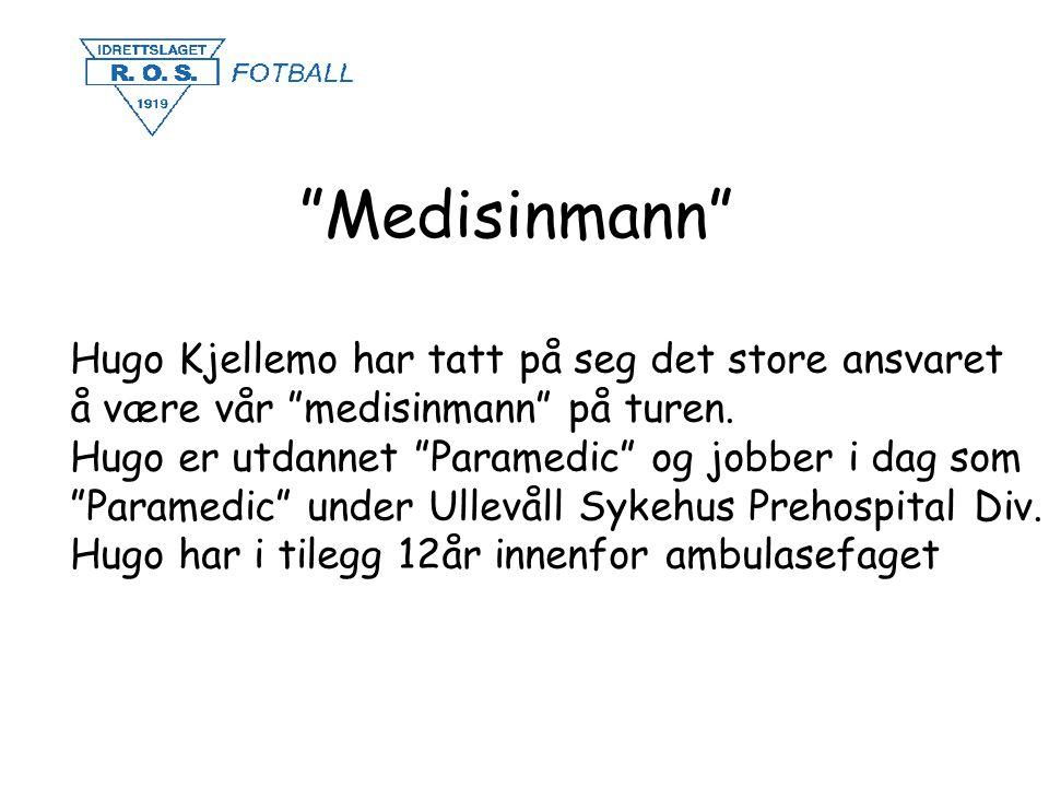 """""""Medisinmann"""" Hugo Kjellemo har tatt på seg det store ansvaret å være vår """"medisinmann"""" på turen. Hugo er utdannet """"Paramedic"""" og jobber i dag som """"Pa"""
