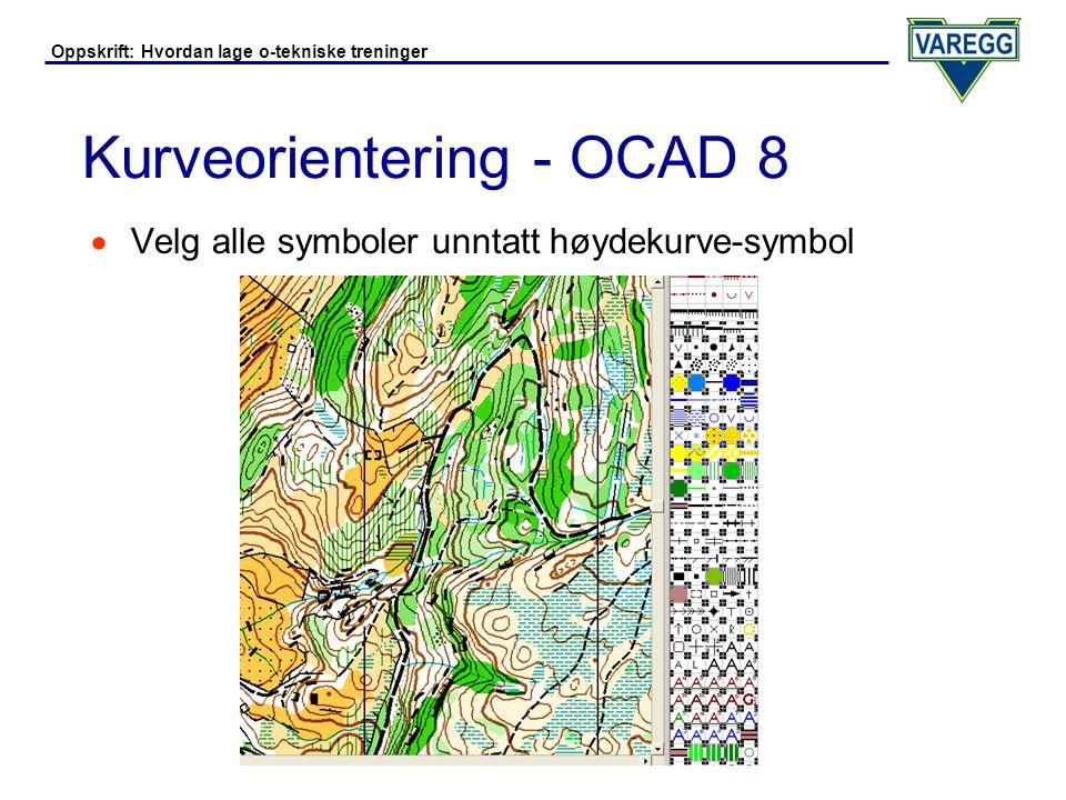 Oppskrift: Hvordan lage o-tekniske treninger Kurveorientering - OCAD 8  Gå i menyen Symbol og velg Hide