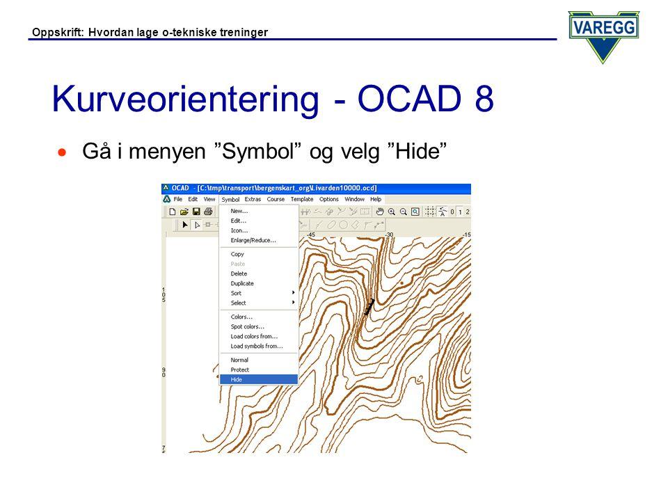 Oppskrift: Hvordan lage o-tekniske treninger Kurveorientering - OCAD 8  Resultatet er et kurvekart