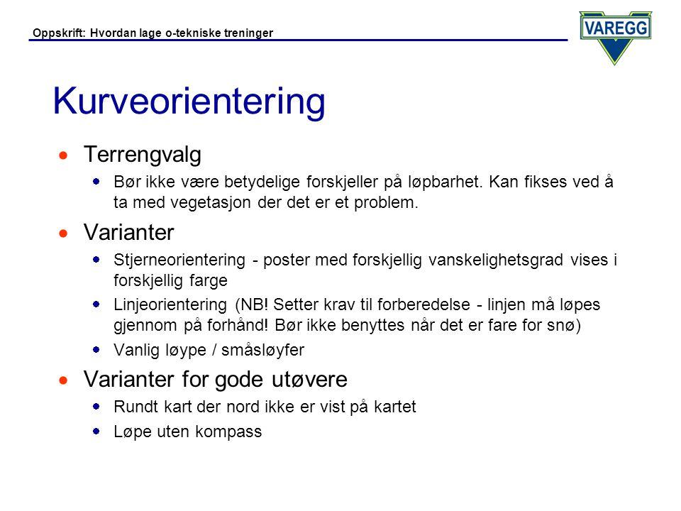 Oppskrift: Hvordan lage o-tekniske treninger Kurveorientering - Eksempler  Stjerne med varierende vanskelighetsgrad