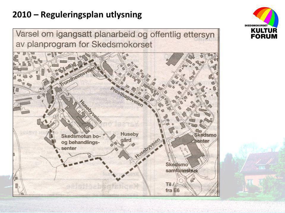 2010 – Reguleringsplan utlysning