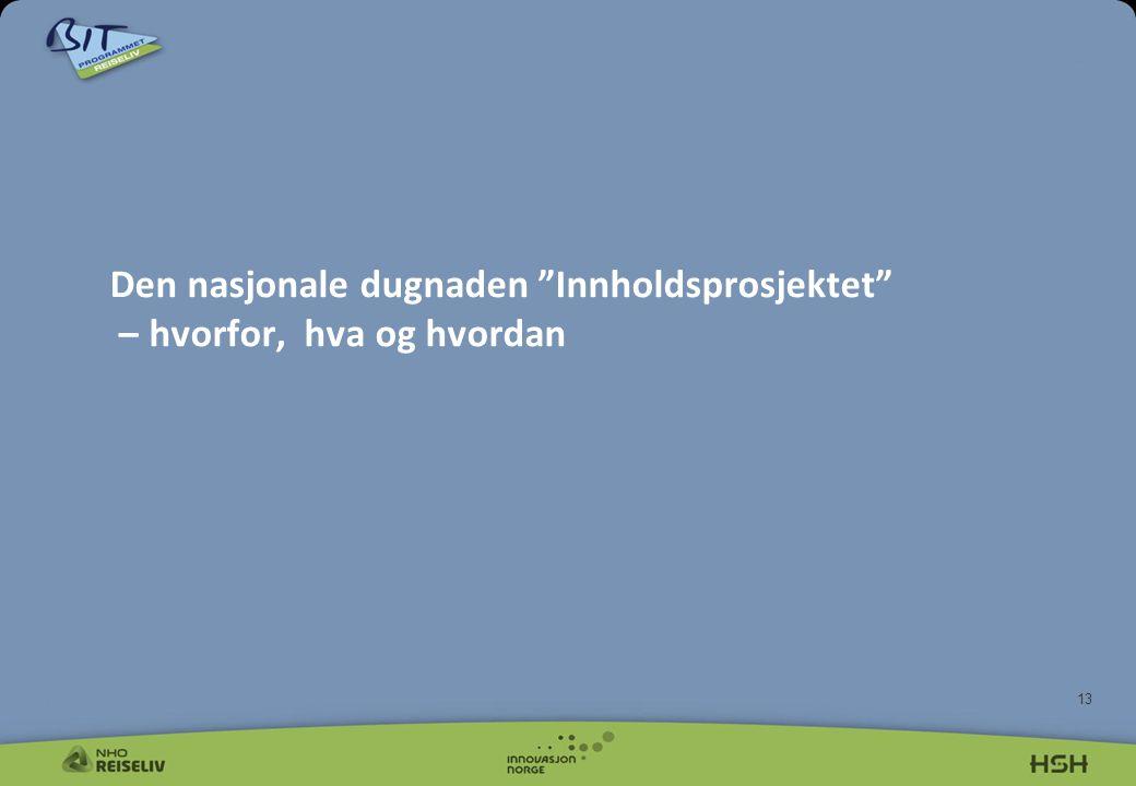 """13 Den nasjonale dugnaden """"Innholdsprosjektet"""" – hvorfor, hva og hvordan"""