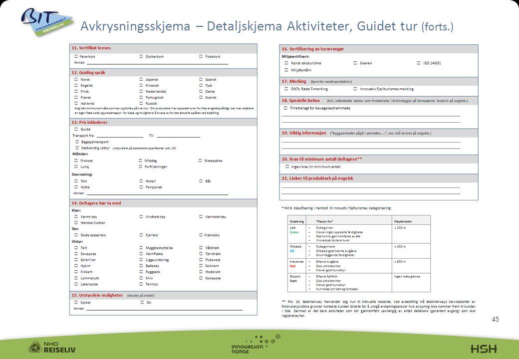 45 Avkrysningsskjema – Detaljskjema Aktiviteter, Guidet tur (forts.)