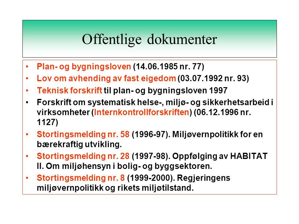 Offentlige dokumenter •Plan- og bygningsloven (14.06.1985 nr.