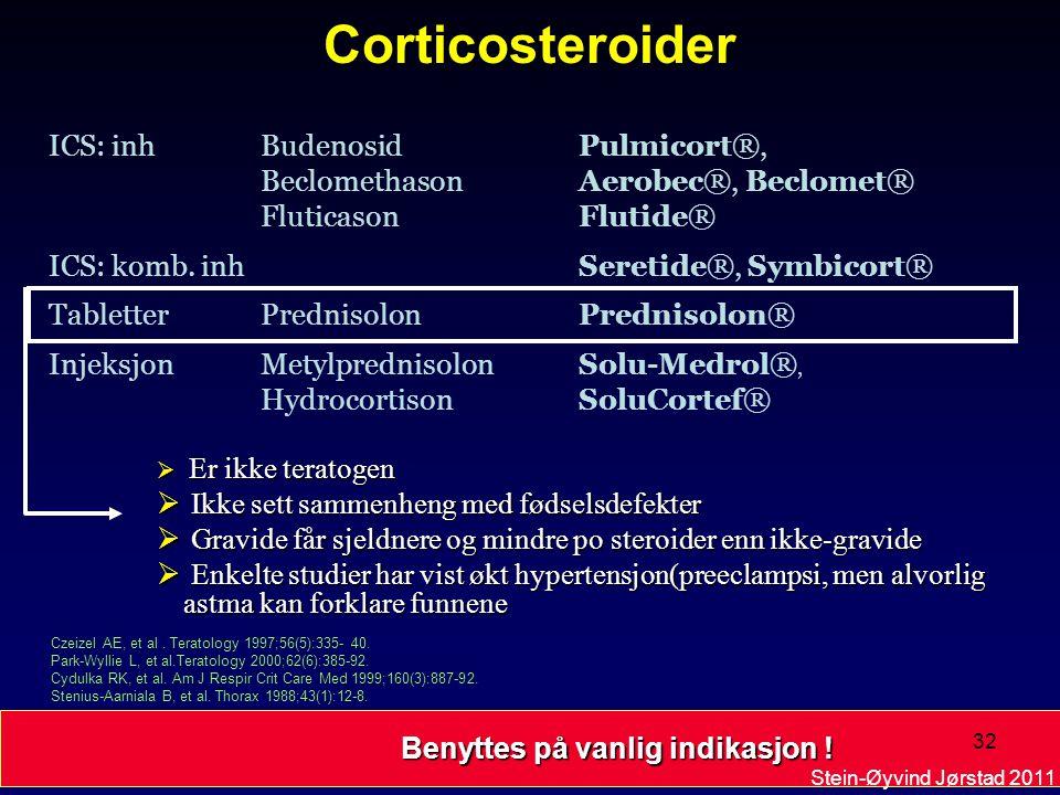 Reduserer risiko for exacerbationer  Ingen risiko for malformasjoner  Ingen risiko for prematur fødsel  Økt fødselsvekt  Bedrer lungefunksjonen