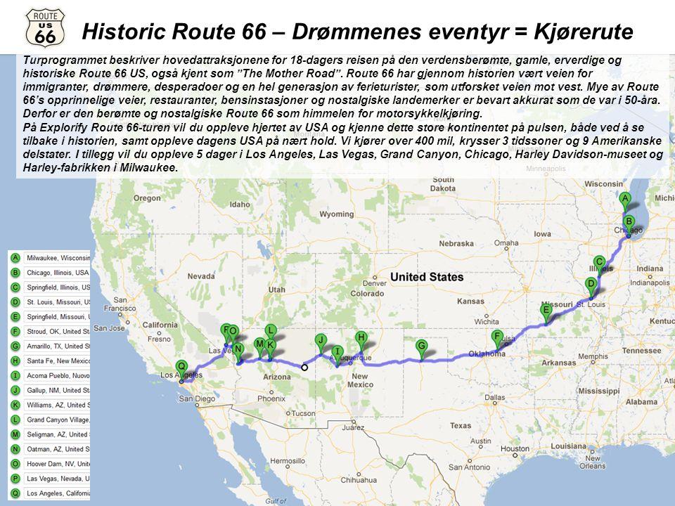 Turprogrammet beskriver hovedattraksjonene for 18-dagers reisen på den verdensberømte, gamle, erverdige og historiske Route 66 US, også kjent som The Mother Road .