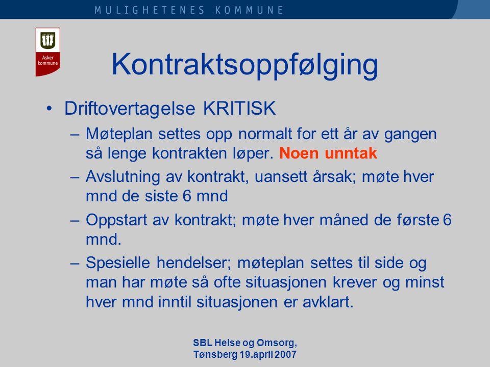 Kontraktsoppfølging •Driftovertagelse KRITISK –Møteplan settes opp normalt for ett år av gangen så lenge kontrakten løper.