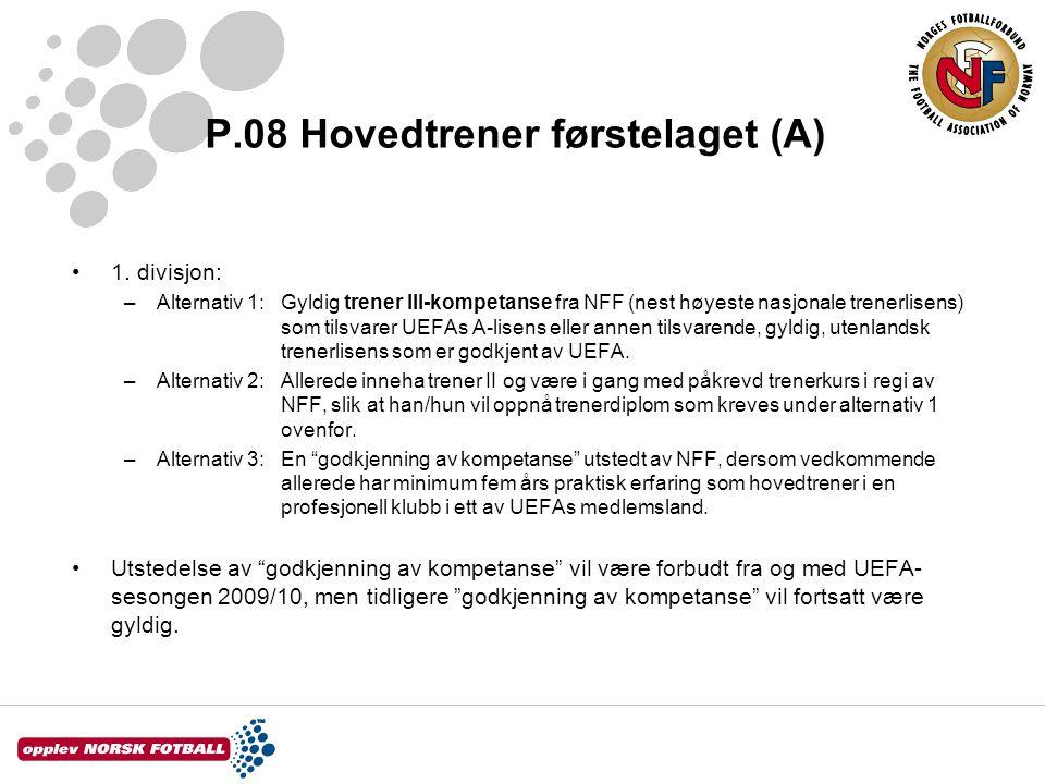 P.08 Hovedtrener førstelaget (A) •1.