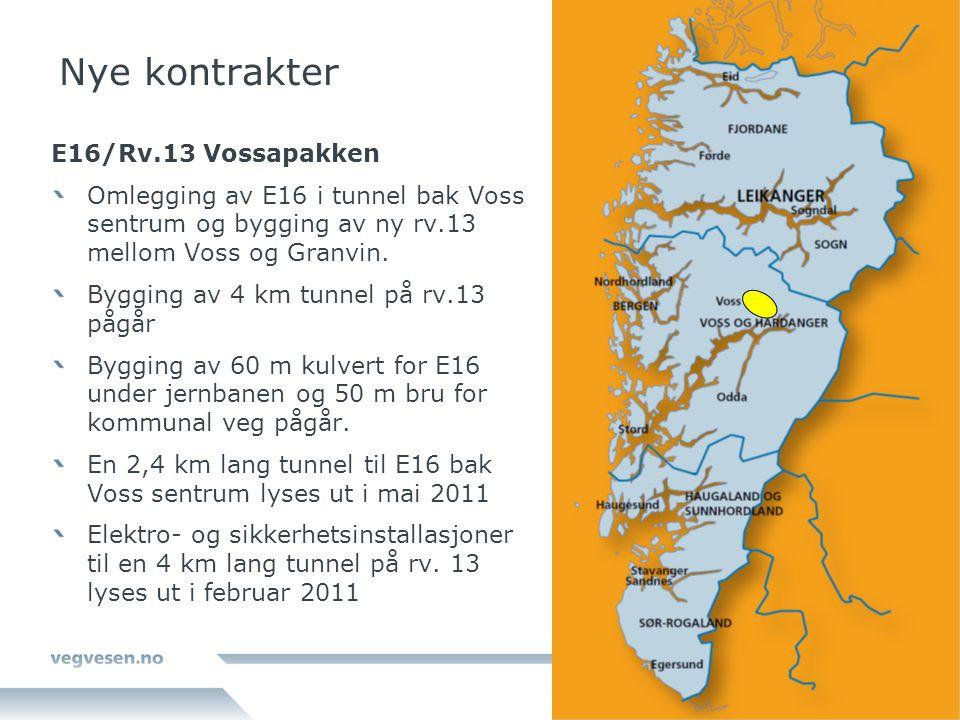 Nye kontrakter E16/Rv.13 Vossapakken Omlegging av E16 i tunnel bak Voss sentrum og bygging av ny rv.13 mellom Voss og Granvin. Bygging av 4 km tunnel