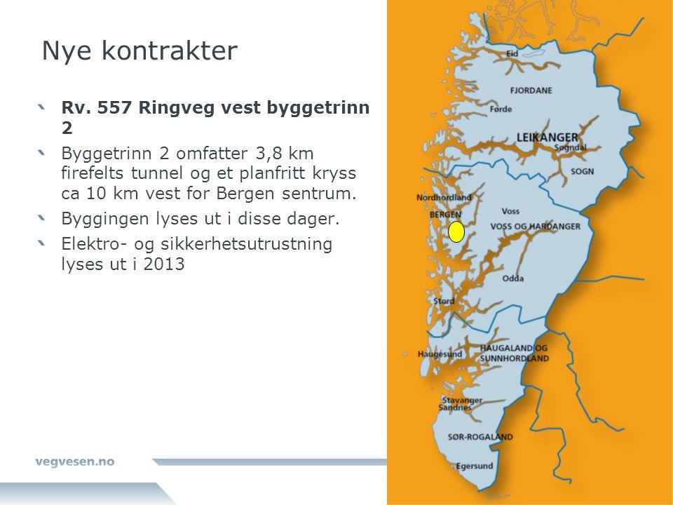 Nye kontrakter Rv. 557 Ringveg vest byggetrinn 2 Byggetrinn 2 omfatter 3,8 km firefelts tunnel og et planfritt kryss ca 10 km vest for Bergen sentrum.
