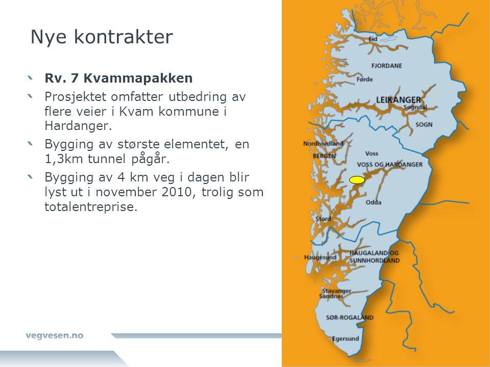 Nye kontrakter Rv. 7 Kvammapakken Prosjektet omfatter utbedring av flere veier i Kvam kommune i Hardanger. Bygging av største elementet, en 1,3km tunn