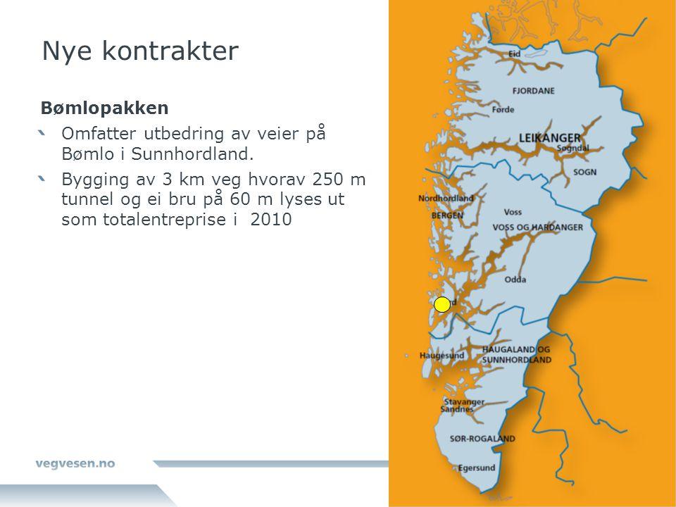 Nye kontrakter Bømlopakken Omfatter utbedring av veier på Bømlo i Sunnhordland. Bygging av 3 km veg hvorav 250 m tunnel og ei bru på 60 m lyses ut som