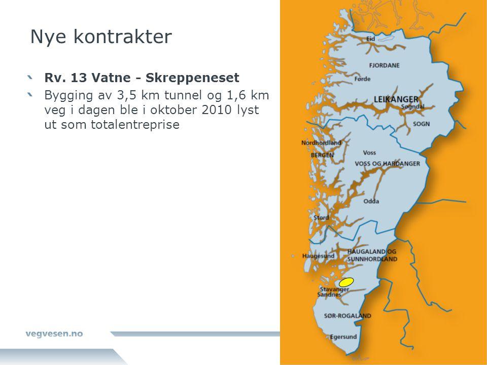 Nye kontrakter Rv. 13 Vatne - Skreppeneset Bygging av 3,5 km tunnel og 1,6 km veg i dagen ble i oktober 2010 lyst ut som totalentreprise