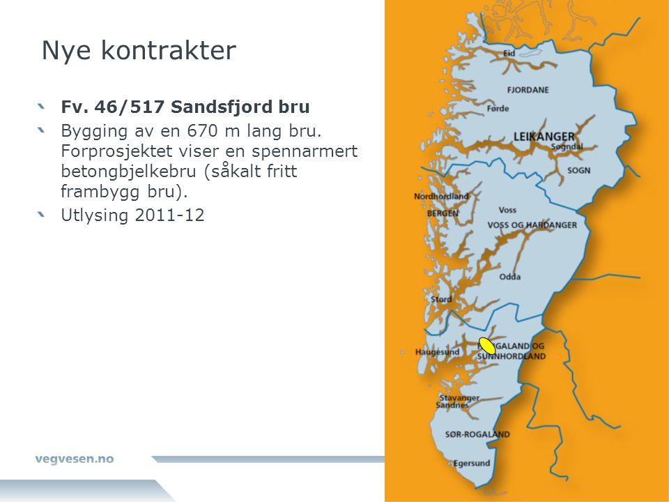 Nye kontrakter Fv. 46/517 Sandsfjord bru Bygging av en 670 m lang bru. Forprosjektet viser en spennarmert betongbjelkebru (såkalt fritt frambygg bru).