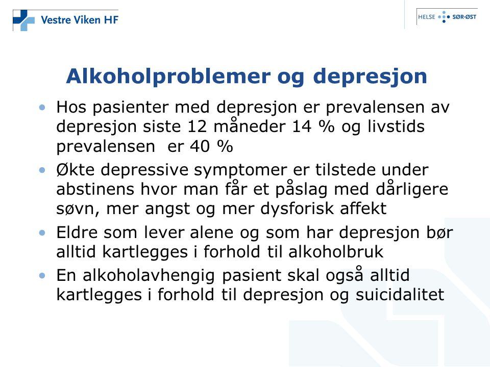 Alkoholproblemer og depresjon •Hos pasienter med depresjon er prevalensen av depresjon siste 12 måneder 14 % og livstids prevalensen er 40 % •Økte dep