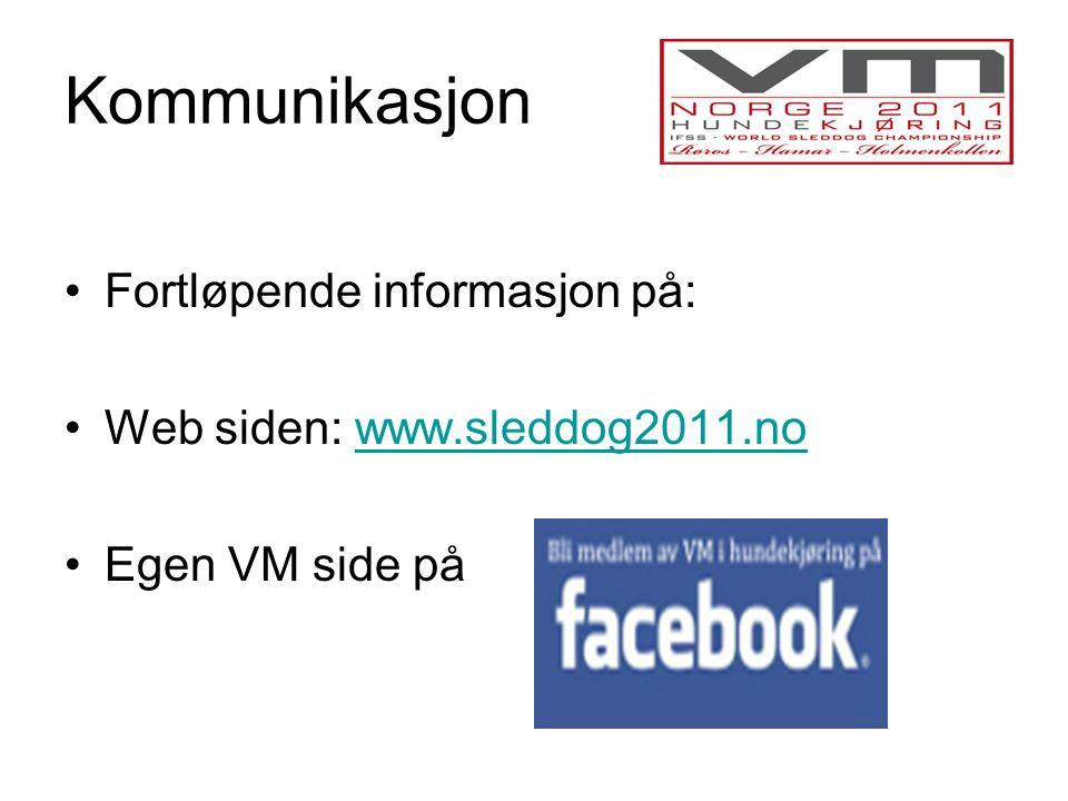 Kommunikasjon •Fortløpende informasjon på: •Web siden: www.sleddog2011.nowww.sleddog2011.no •Egen VM side på