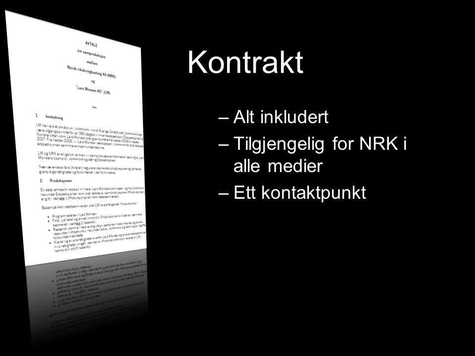 Kontrakt –Alt inkludert –Tilgjengelig for NRK i alle medier –Ett kontaktpunkt