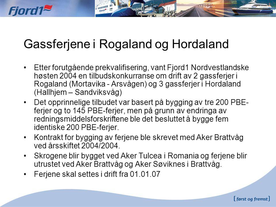 Gassferjene i Rogaland og Hordaland •Etter forutgående prekvalifisering, vant Fjord1 Nordvestlandske høsten 2004 en tilbudskonkurranse om drift av 2 g