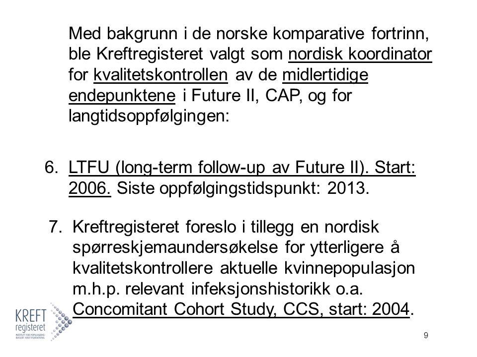 30 November 1999 ba Finn Egil Skjeldestad om et møte med Frøydis Langmark og Steinar Thoresen der Skjeldestad fremla det spennende i at Norge og Norden, gjennom fronlinjeforskning skulle kunne få være med på å frembringe en forebyggelsesvaksine mot kreft.