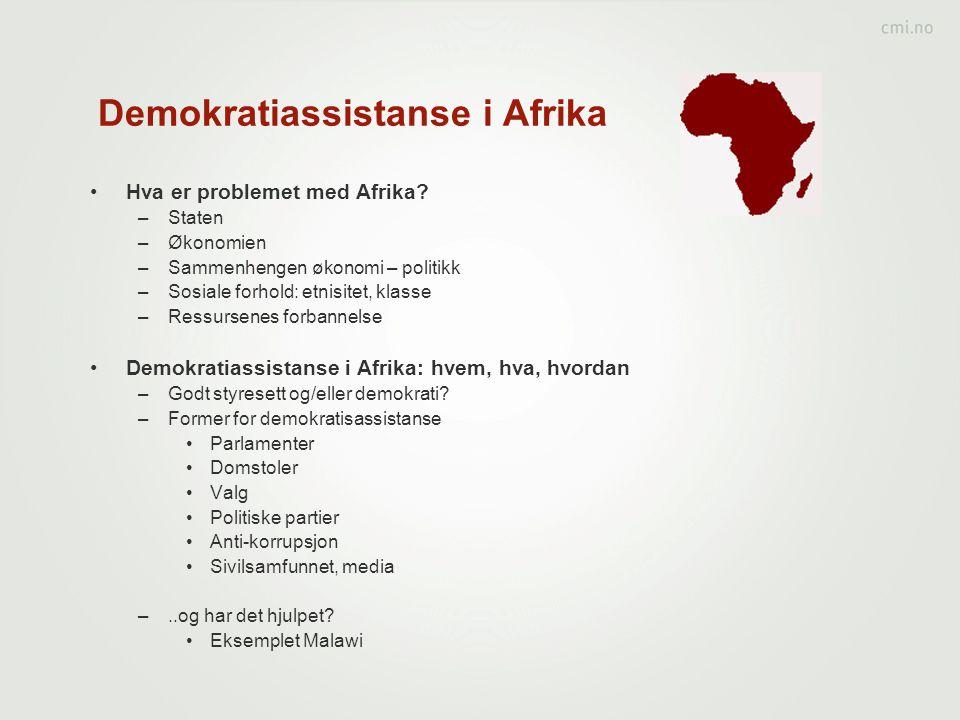 Demokratiassistanse i Afrika •Hva er problemet med Afrika.
