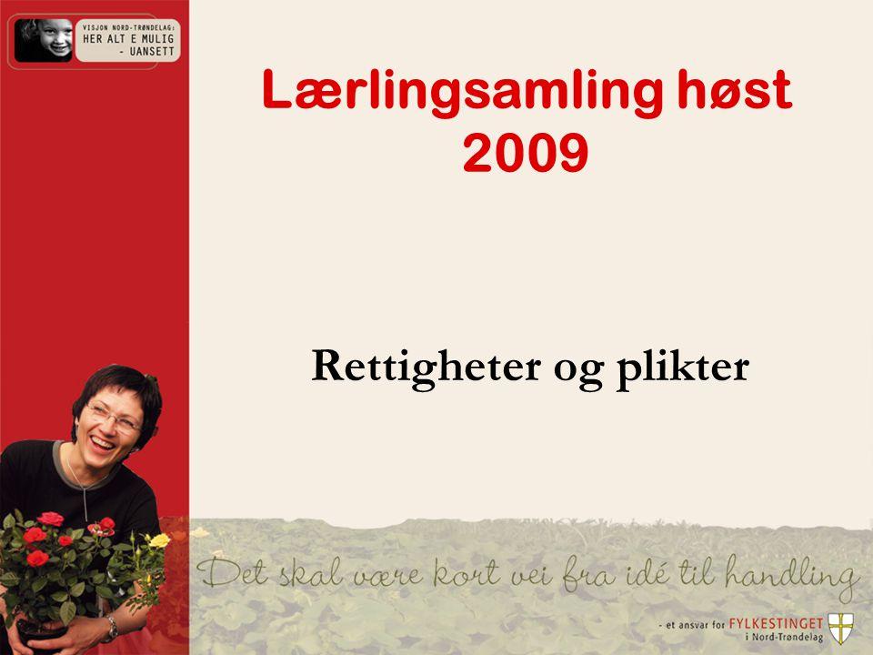 Lærlingsamling høst 2009 Rettigheter og plikter