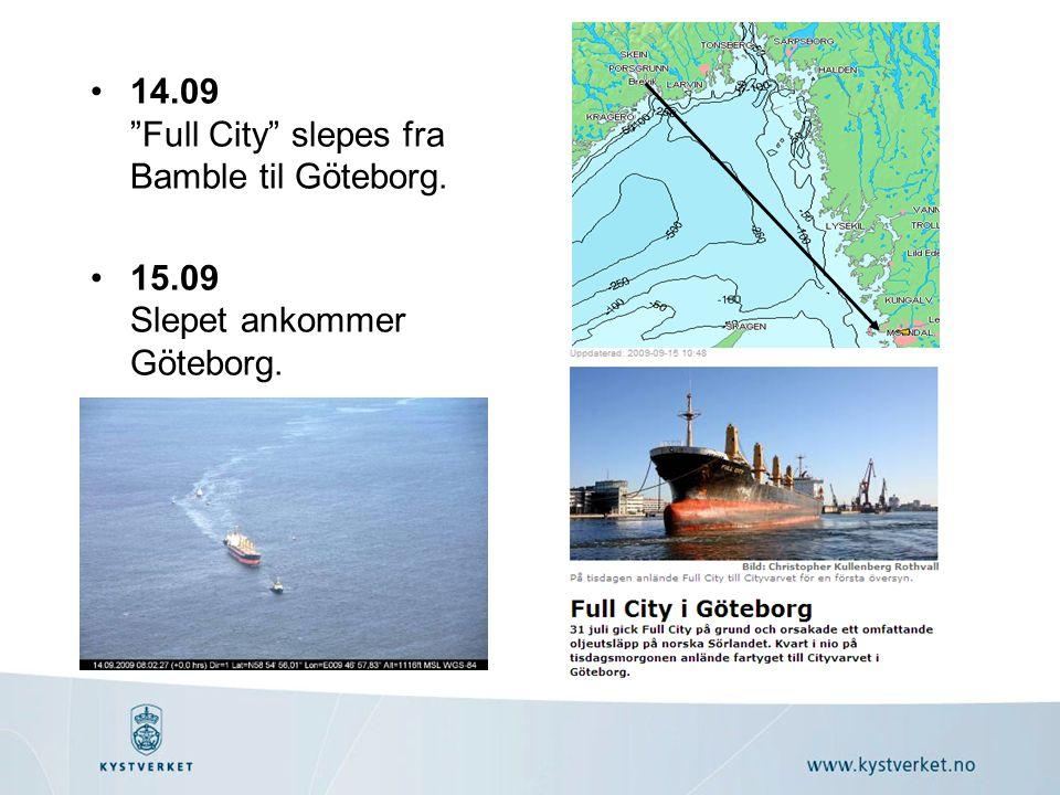 •14.09 Full City slepes fra Bamble til Göteborg. •15.09 Slepet ankommer Göteborg.