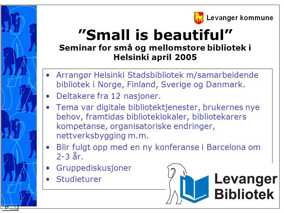 •Arrangør Helsinki Stadsbibliotek m/samarbeidende bibliotek i Norge, Finland, Sverige og Danmark. •Deltakere fra 12 nasjoner. •Tema var digitale bibli