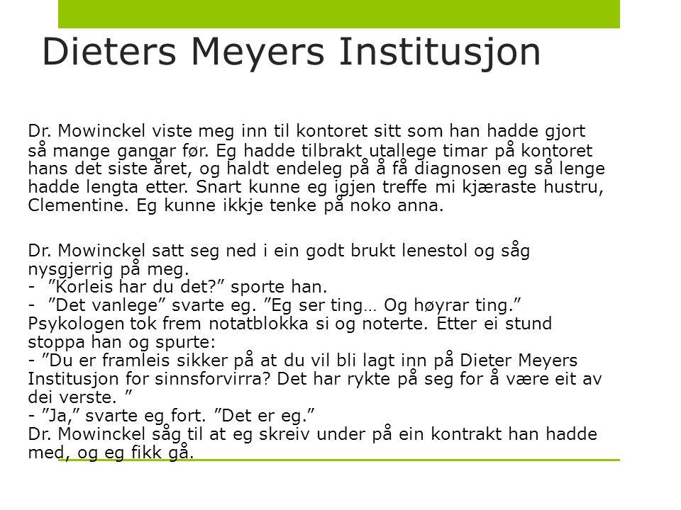 Dieters Meyers Institusjon Dr.