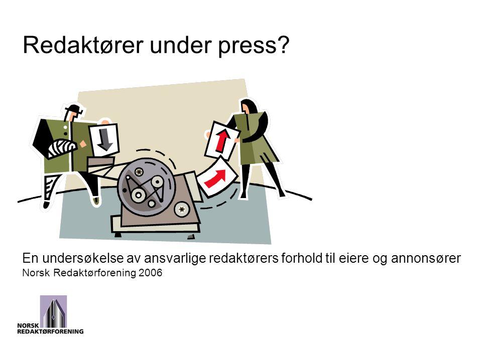 Redaktører under press.