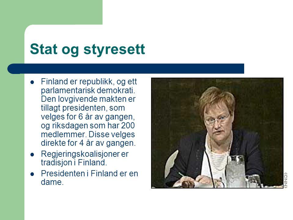 Økonomi  Finland har utviklet seg stort de siste 10 årene.