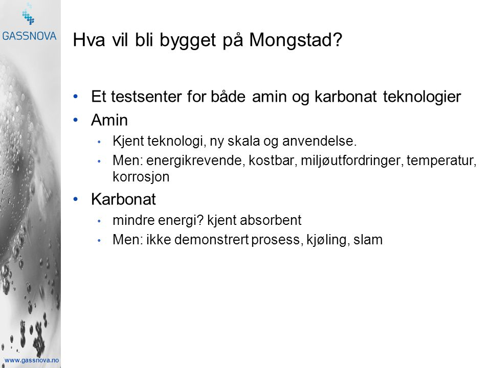 www.gassnova.no Hva vil bli bygget på Mongstad.