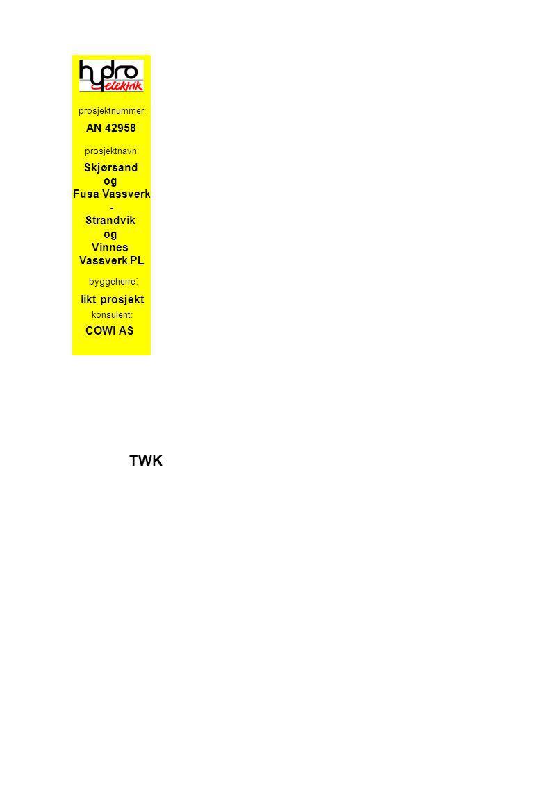 Skjørsand og Fusa Vassverk - Strandvik og Vinnes Vassverk PL prosjektnavn: byggeherre : konsulent: likt prosjekt COWI AS TWK AN 42958 prosjektnummer: