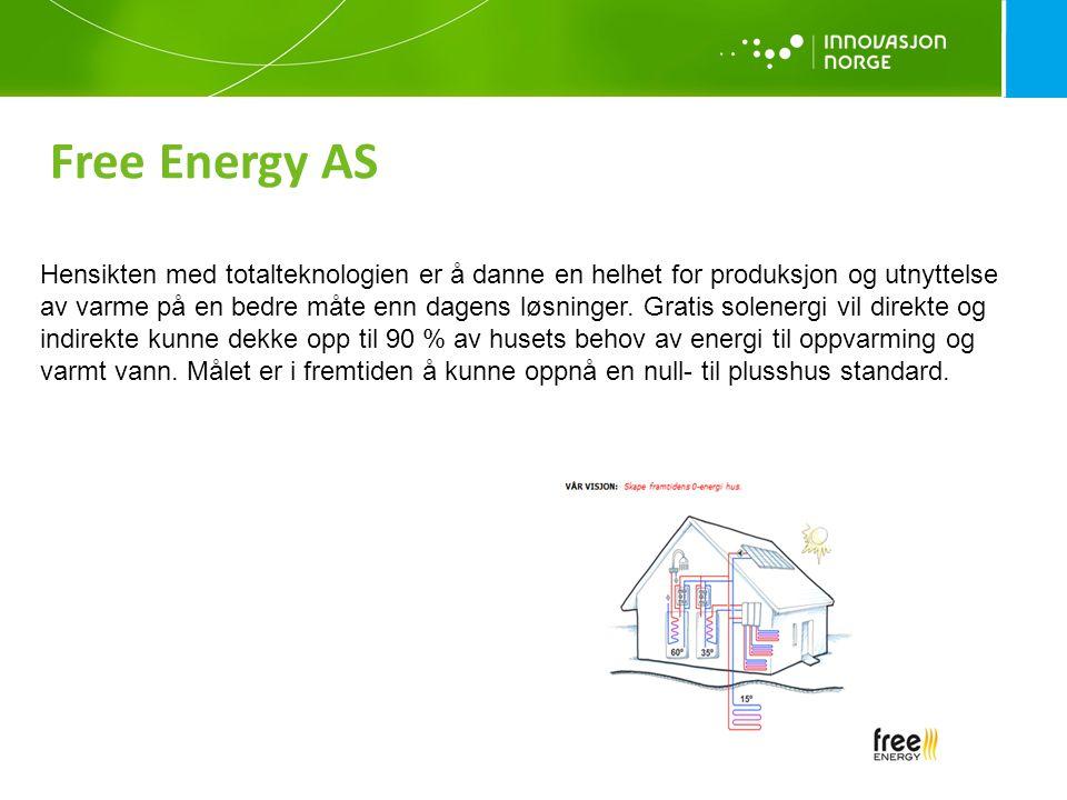 Free Energy AS Hensikten med totalteknologien er å danne en helhet for produksjon og utnyttelse av varme på en bedre måte enn dagens løsninger. Gratis