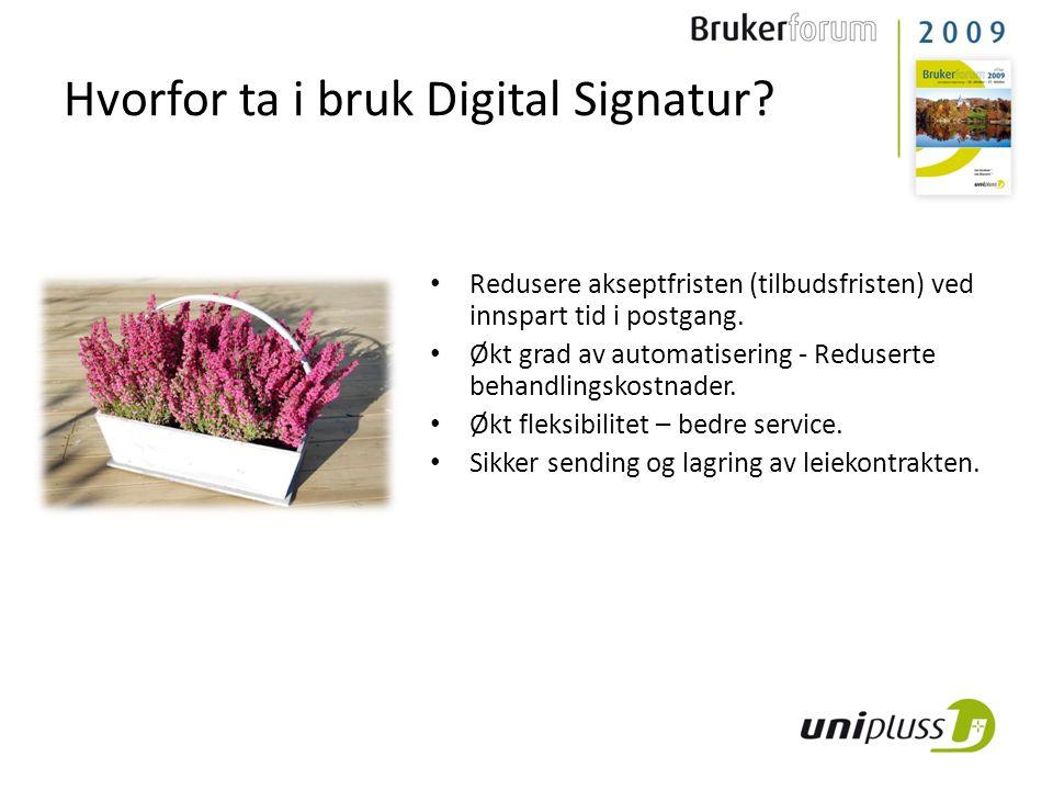 Hvorfor ta i bruk Digital Signatur.