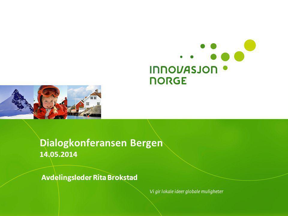 Dialogkonferansen Bergen 14.05.2014 Avdelingsleder Rita Brokstad