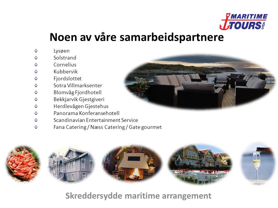 Kunder Bedriftsmarkedet Utenlandske turister Privatmarkedet Firmaturer Konferanse Åremålsdager Transport Fjordcruise Rundturer Skreddersydde maritime arrangement