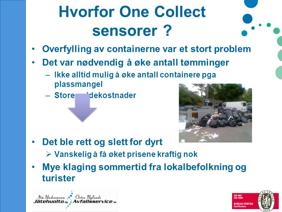 Hvorfor One Collect sensorer .