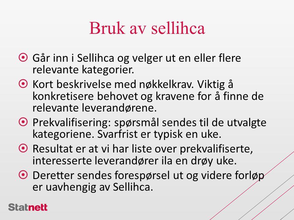 Bruk av sellihca  Går inn i Sellihca og velger ut en eller flere relevante kategorier.