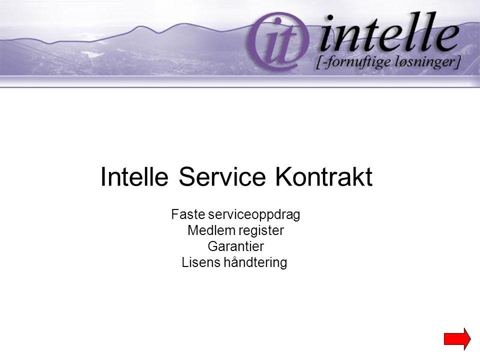 Intelle Service Kontrakt Faste serviceoppdrag Medlem register Garantier Lisens håndtering