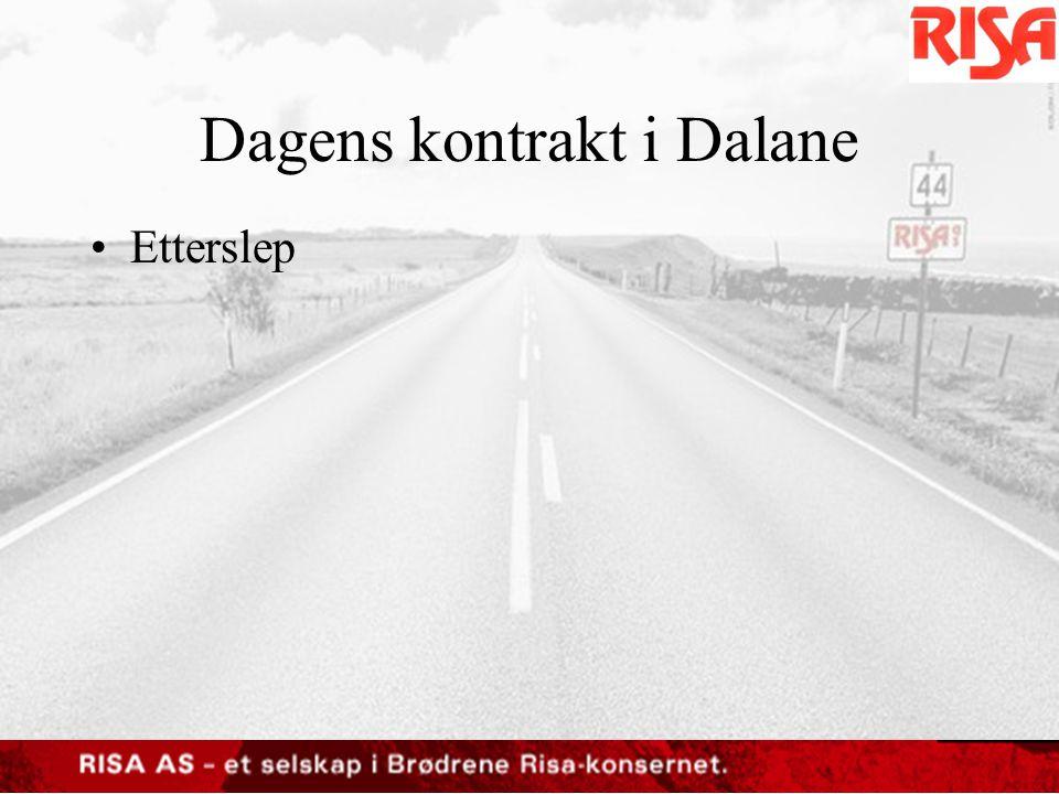 Dagens kontrakt i Dalane •Etterslep
