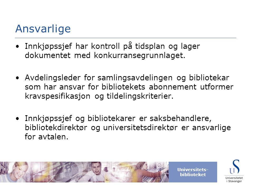 Universitets- biblioteket Konkurransegrunnlag m/vedlegg Konkurransegrunnlag for åpen anbudskonkurranse over EØS-terskelverdi (FOA del I og III) ved anskaffelse av: Tidsskrifter