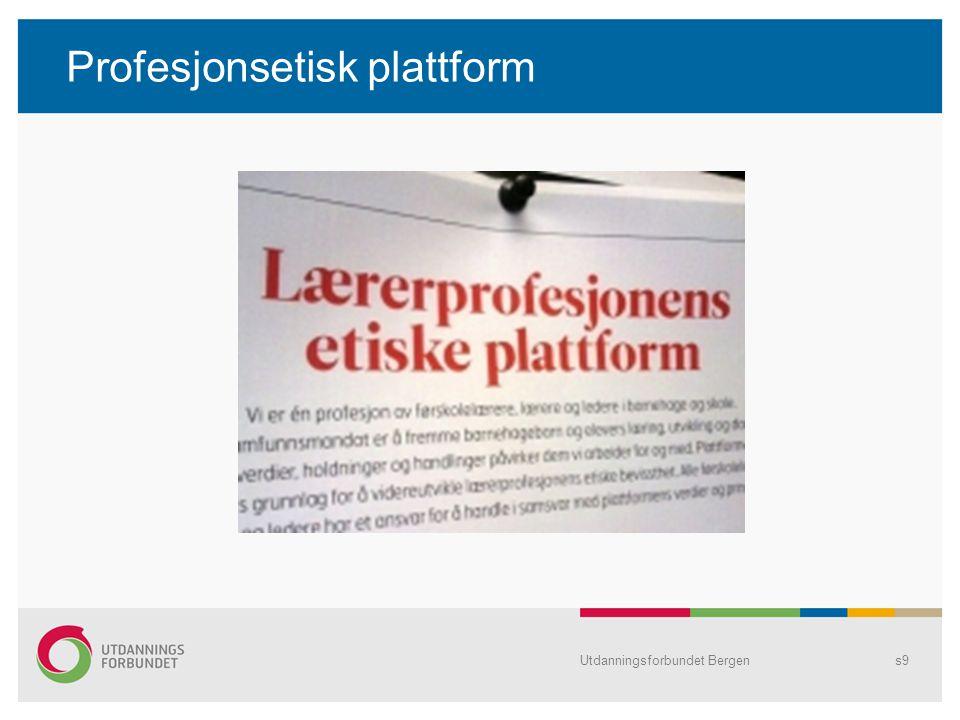 Profesjonsetisk plattform Utdanningsforbundet Bergens9
