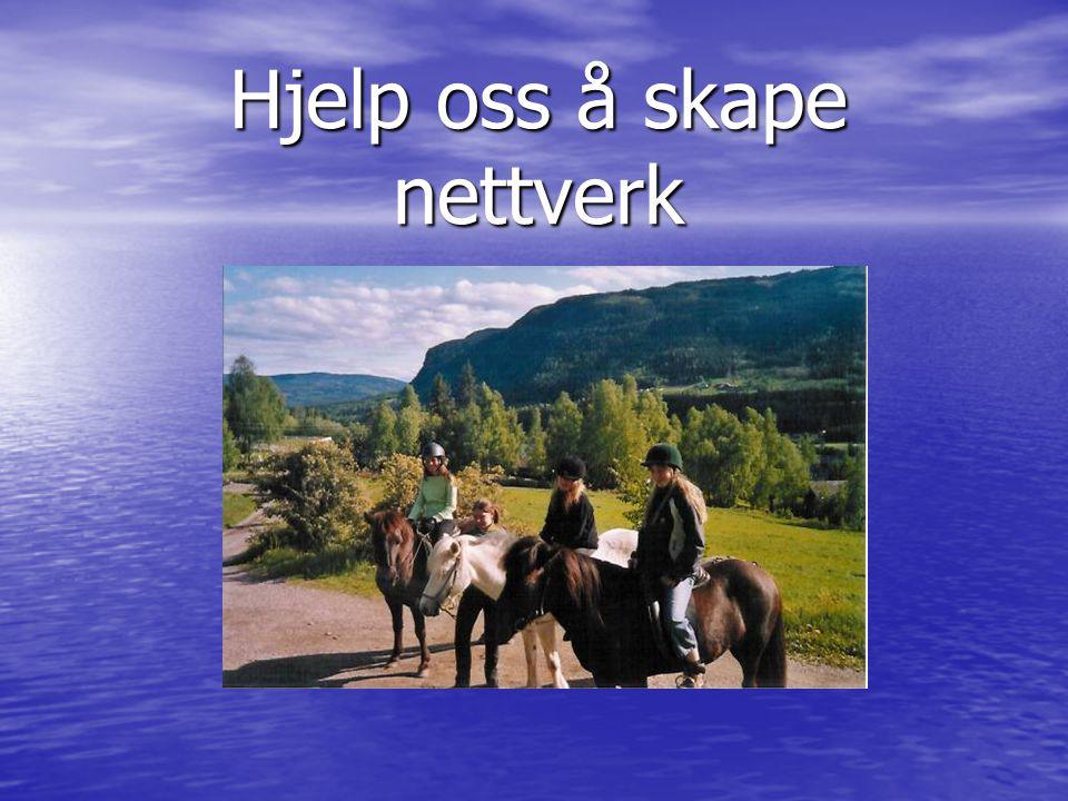 Hjelp oss å skape nettverk