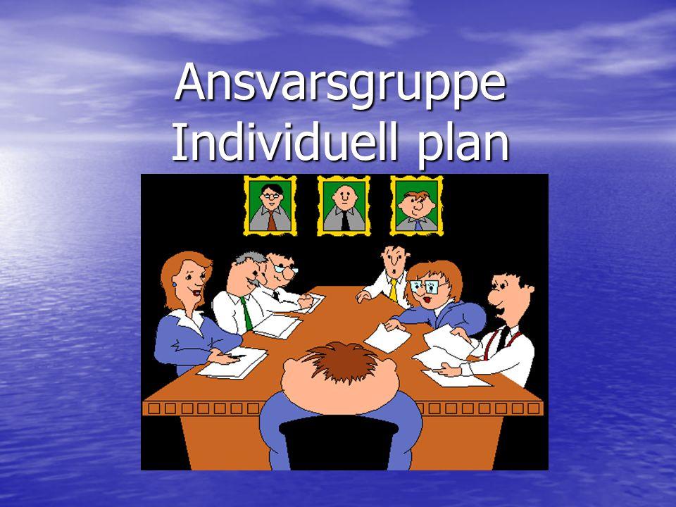 Ansvarsgruppe Individuell plan