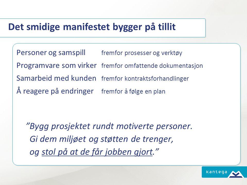 Tillit er en POSITIV tilstand ! Mer info: www.kantega.no